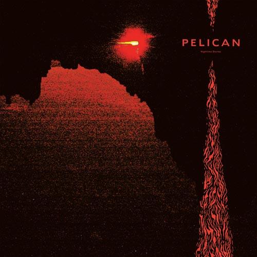 Pelican - Nighttime Stories (2019)