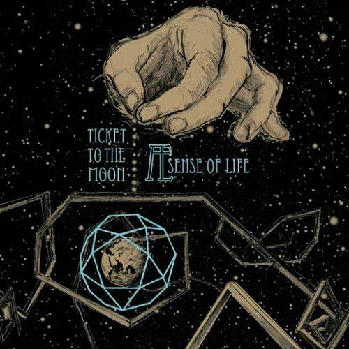 Ticket to the Moon 2015 - Æ Sense of Life