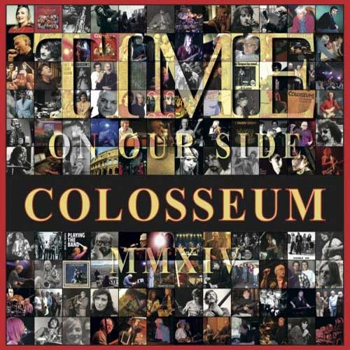 Colosseum - 2014 - Time on Our Side