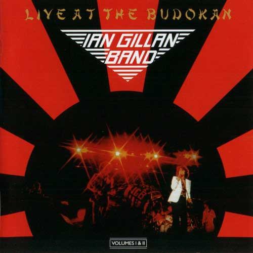 Ian Gillan Band - Live At The Budokan '1978