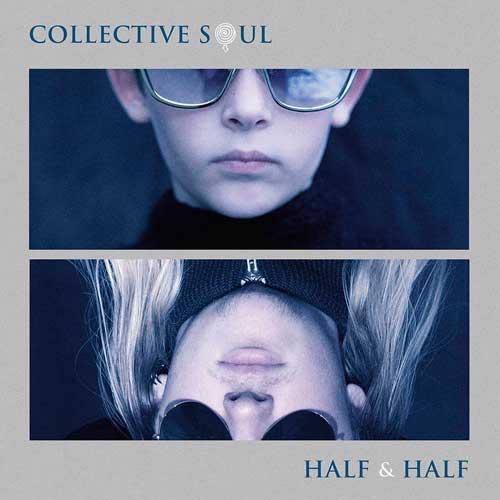 Collective Soul - Half & Half (2020) [Vinyl 320]