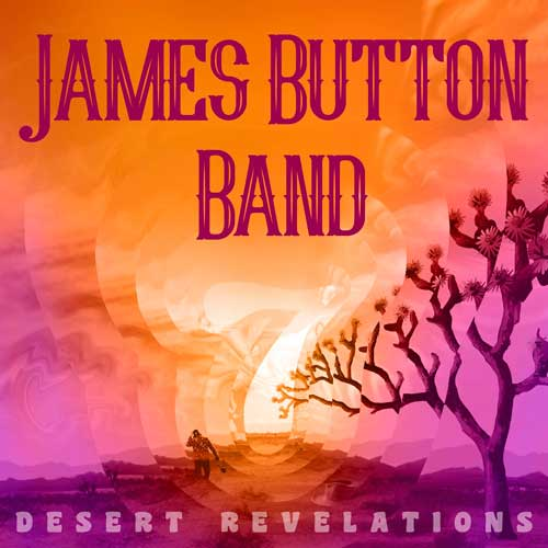 James Button Band - Desert Revelations (2020)