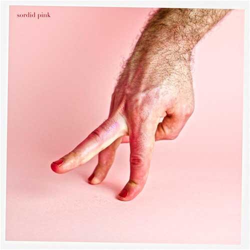 Sordid Pink - Sordid Pink (2020) [320]