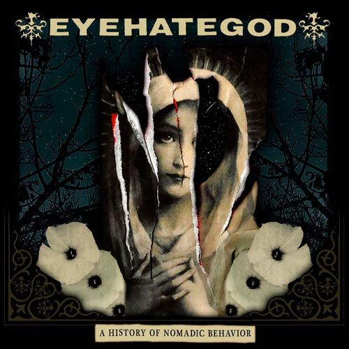EyeHateGod - A History of Nomadic Behavior (2021)