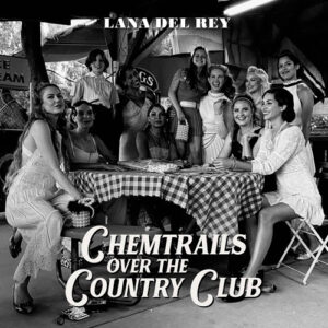 Lana_Del_Rey-Chemtrails_Over_The_Country_Club-CD-2021