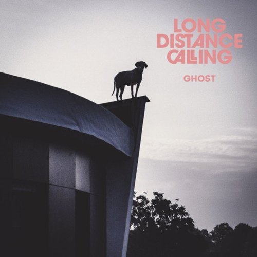 Long Distance Calling - Ghost (EP) (2021)